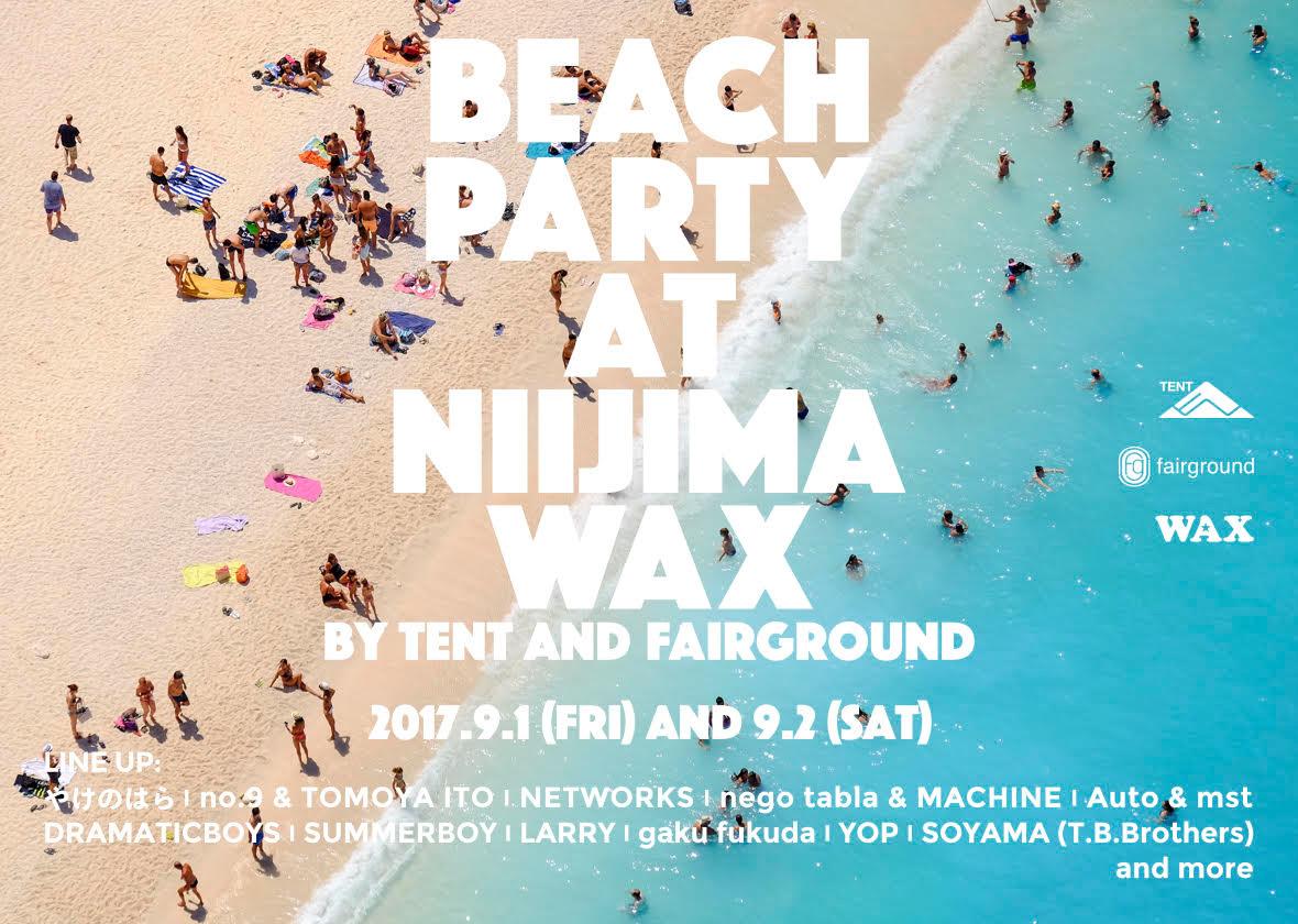 2017.09.01-02【TENT×fairground】@Niijima WAX
